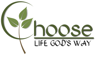 Choose Life God's Way